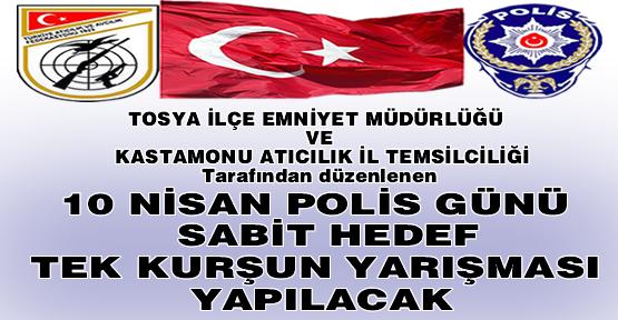 10 NİSAN POLİS GÜNÜ 50 m. SABİT HEDEF TEK KURŞUN YARIŞMA YAPILACAK