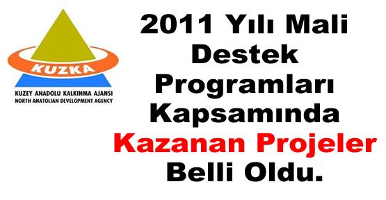 2011 Yılı Mali Destek Programları Kapsamında Kazanan Projeler Belli Oldu.