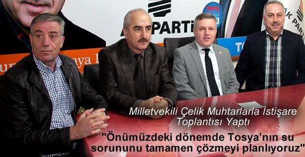 MİLLETVEKİLİ METİN ÇELİK TOSYA'YA GELDİ