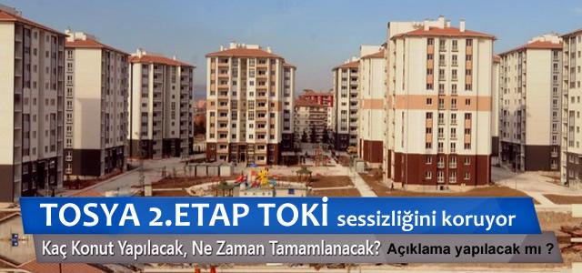 TOSYA 2.ETAP TOKİ KONUTLARI SESSİZLİĞİNİ KORUYOR