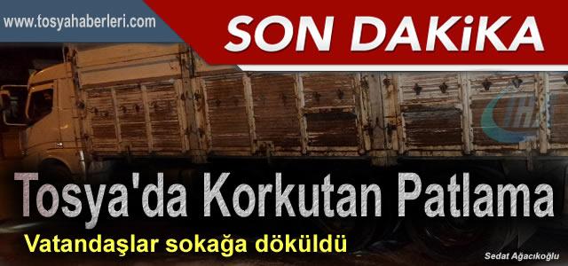 TOSYA'DA GECEYARISI MEYDANA GELEN PATLAMA PANİK YARATTI