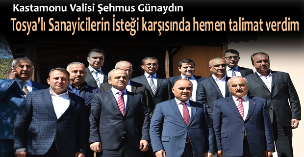 KASTAMONU VALİSİ TOSYA OSB'Yİ ZİYARET ETTİ