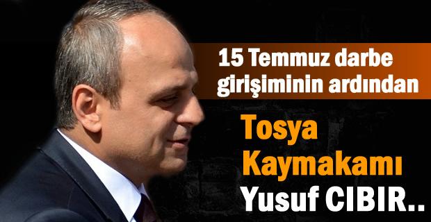 15 Temmuz darbe girişiminin ardından Kaymakam Yusuf Cıbır
