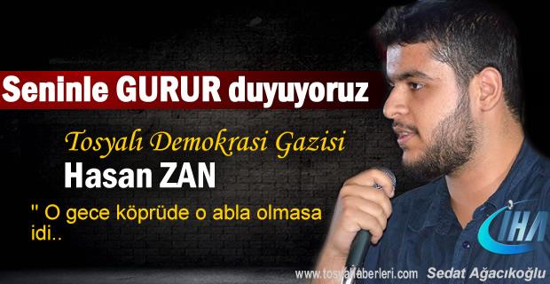 Demokrasi Gazisi Tosyalı Hasan Zan Köprüde vurulduğu o geceyi anlattı