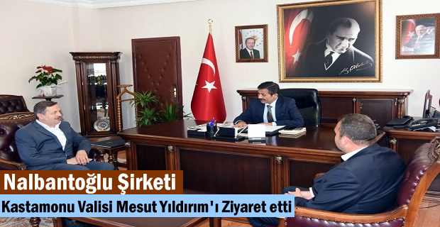 Nalbantoğlu Şirketi Kastamonu Valisi Mesut Yıldırım'ı Makamında Ziyaret etti.