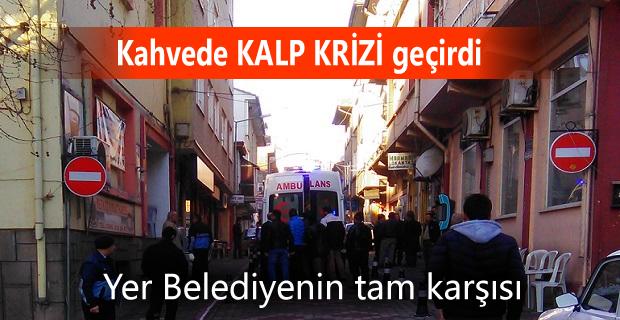 Tosya'da Kahvede Kalp Krizi Geçiren vatandaş hayatını kaybetti