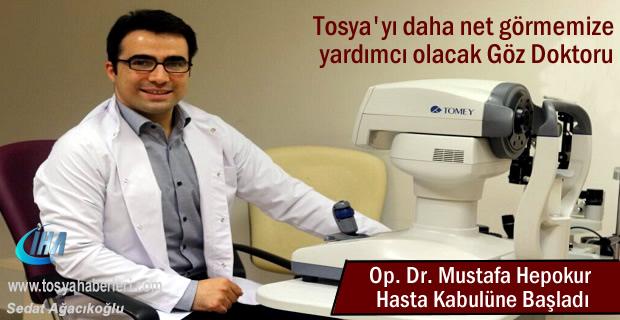 Göz Hastalıkları Uzmanı Op. Dr. Mustafa Hepokur Hasta Kabulüne Başladı