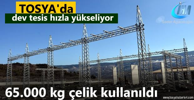 Tosya'da Dev Tesisisn inşaatı hızla devam ediyor