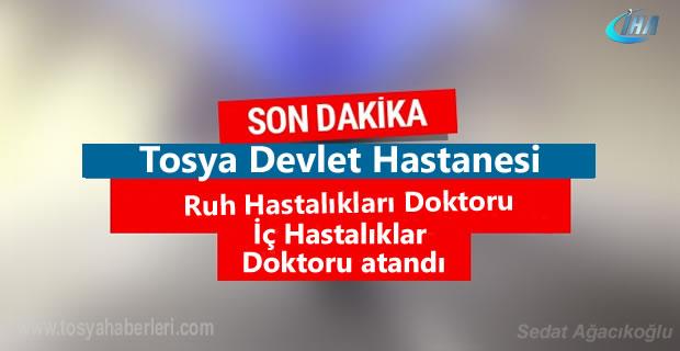Tosya Devlet Hastanesine Ruh Doktor Ataması yapıldı