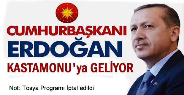 Cumhurbaşkanı 22 Mart 2017 tarihinde Kastamonu'ya Geliyor