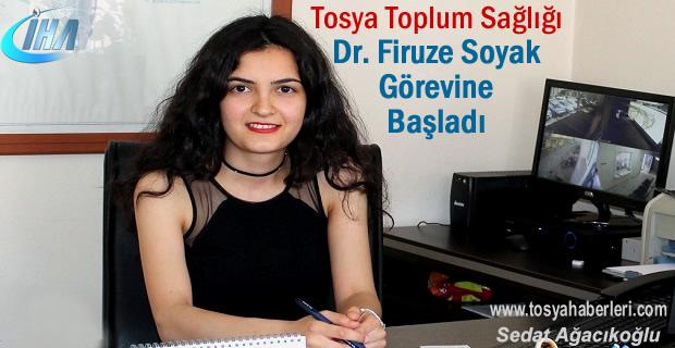 Dr. Firuze Soyak Görevine Başladı