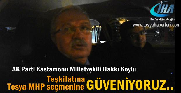 Hakkı Köylü ''MHP seçmenine güveniyoruz ''