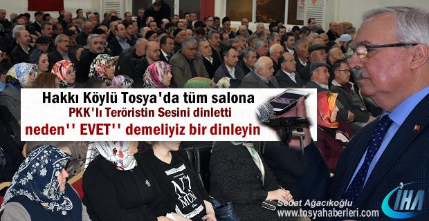 HAKKI KÖYLÜ TOSYA'DA PKK'LI TERÖRİSTİN SES KAYDINI DİNLETTİ