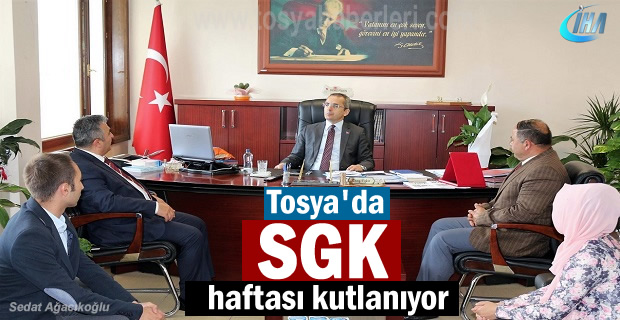 Tosya'da Sosyal Güvenlik Haftası Etkinlikleri başladı