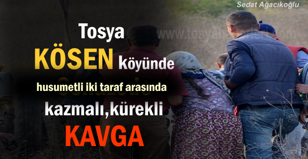 Tosya Kösen Köyünde husumetli iki taraf arasında Kavga