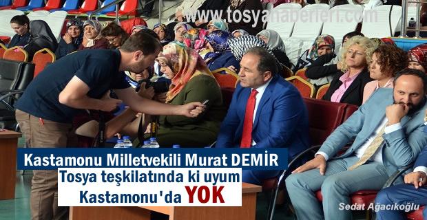 Murat Demir'den Ak PArti Tosya Kongresinde teşkilatlara önemli mesaj