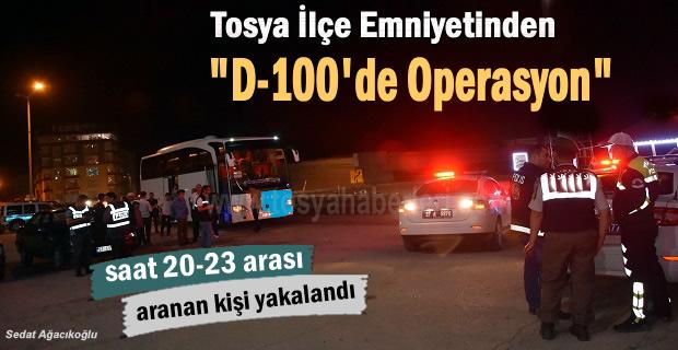 Tosya D-100 karayolunda yapılan asayiş uygulamasında 1 kişi yakalandı