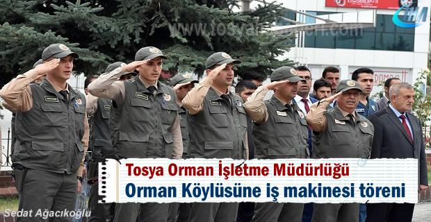 Tosya'da Orman Köylüsüne İş Makinesi verildi