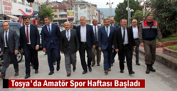 Amatör Spor Haftası Kutlamaları Tosya'da başladı