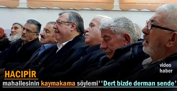 HALKLA BULUŞMA TOPLANTISINDA GÜNDEM HACIPİR MAHALLESİ