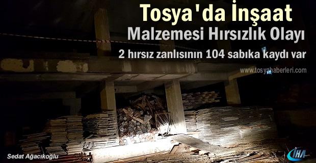Tosya'da İnşaatlarda Hırsızlık yapan 2 kişi yakalandı