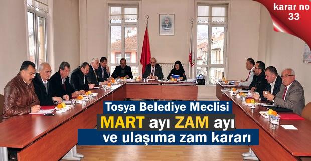 TOSYA BELEDİYE MECLİSİ MART AYI TOPLANTISINDA ZAM KARARI ÇIKTI