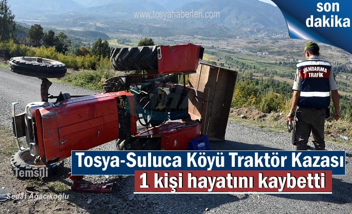 Tosya-Suluca Köyü Traktör Kazası 1 Kişi Hayatını Kaybetti