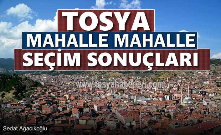 24 Haziran Milletvekilliği Seçimlerinde Tosya'da Mahalle Mahalle Resmi Olmayan Sonuçlar