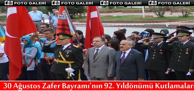 30 Ağustos Zafer Bayramı'nın 92. yıldönümü Kutlandı
