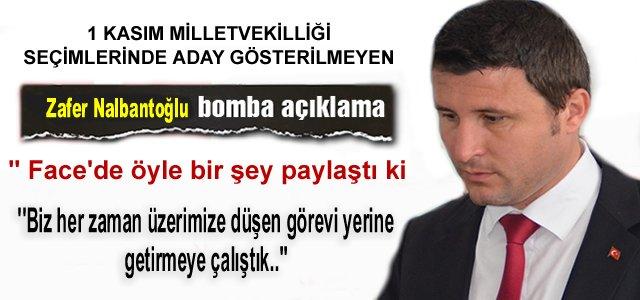 Aday Gösterilmeyen Zafer Nalbantoğlu'dan İlk Açıklama