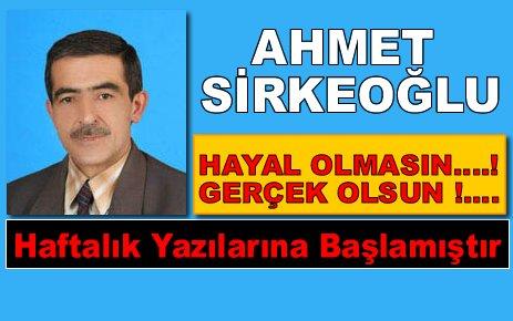 Ahmet Sirkeoğlu TosyaHaberlerinde Haftalık Köşe Yazılarına Başlamıştır