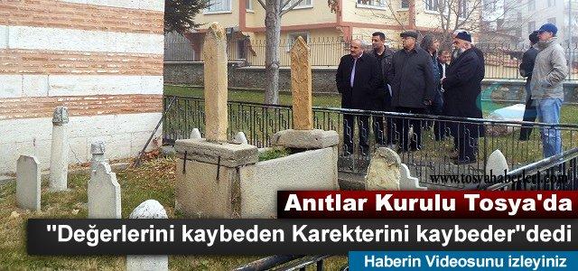 ANITLAR KURULU TOSYA'DA İNCELEMELERDE BULUNDU