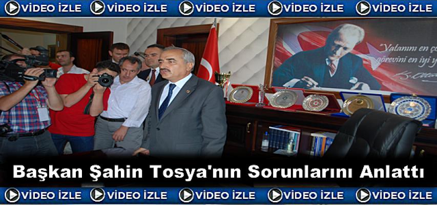 Başkan Kazım Şahin Tosya'nın Sorunlarını Anlattı