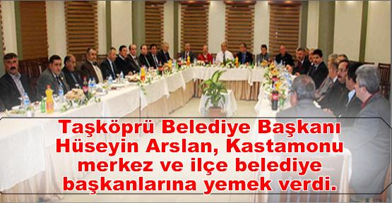 Belediye Başkanı Kastamonu merkez ve ilçe belediye başkanlarına yemek verdi.