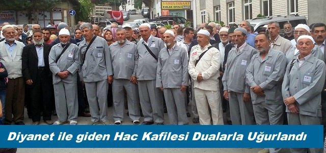 DİYENET İLE GİDEN TOSYA HAC KAFİLESİ UĞURLANDI