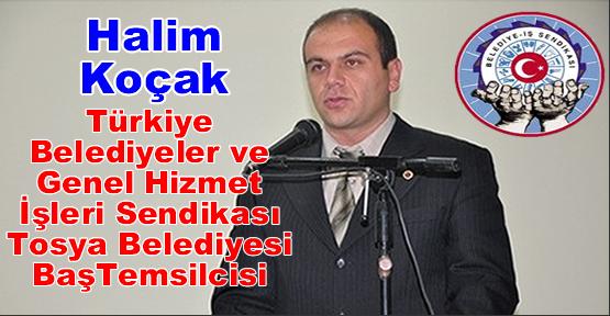 Halim Koçak Türkiye Belediyeler ve Genel Hizmet İşleri Sendikası Tosya Belediyesi Temsilcisi oldu
