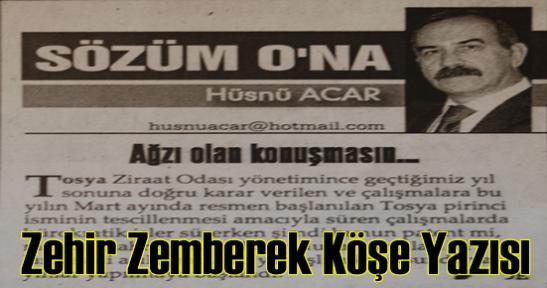 Hüsnü Acar'dan Zehir Zemberek Köşe Yazısı