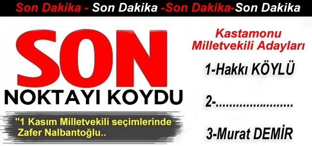 İşte AK Parti'nin Kastamonu aday listesi