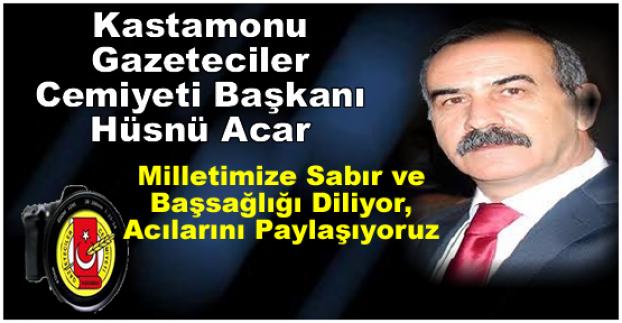 Kastamonu Gazeteciler Cemiyeti Başkanı Hüsnü Acar