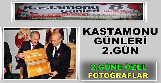 KASTAMONU GÜNLERİ 2 . GÜNDE '' TOSYA ''