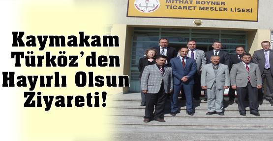 Kaymakam Türköz'den Murat Demirci'ye Hayırlı Olsun Ziyareti!
