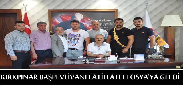 KIRKPINAR BAŞPEHLİVANI FATİH ATLI TOSYA'YA GELDİ