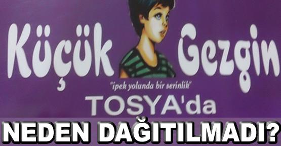 Küçük Gezgin Tosya'da Dergisi Neden Dağıtılmadı