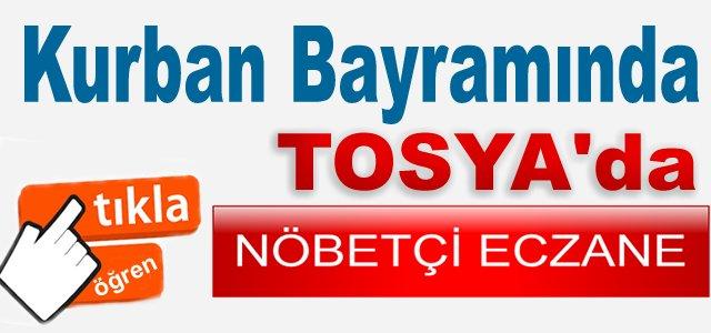 KURBAN BAYRAMINDA TOSYA'DA NÖBETÇİ ECZANELER