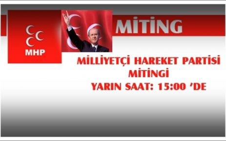 MHP MİTİNGE DAVET