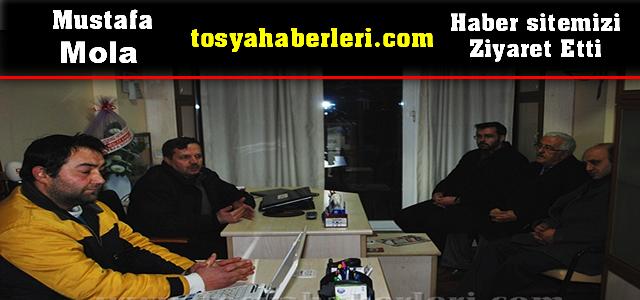 Mustafa Mola Tosyahaberleri.com haber sitemizi ziyaret etti