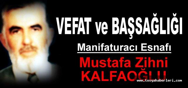 Mustafa Zihni KALFAOĞLU vefat etti