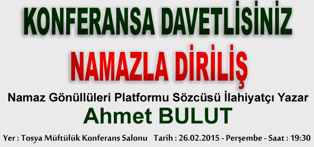 NAMAZLA DİRİLİŞ KONFERANSINA DAVET