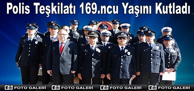 Polis Teşkilatı 169.ncu Yaşını Kutladı