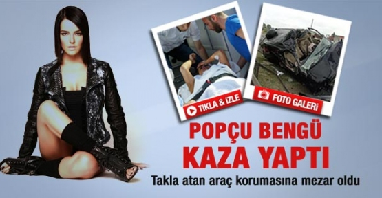 Şarkıcı Bengü Tosya Festivali Öncesi Kaza Geçirdi